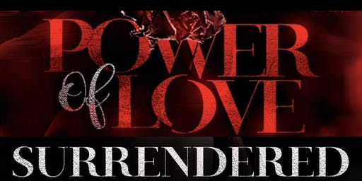 The Power Of Love (Surrendered)