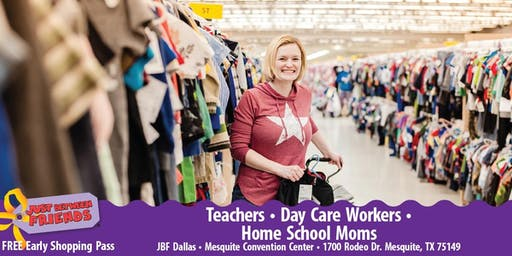 JBF Dallas/Mesquite: FALL 2019 Teacher/Daycare/Homeschool (FREE Admission)
