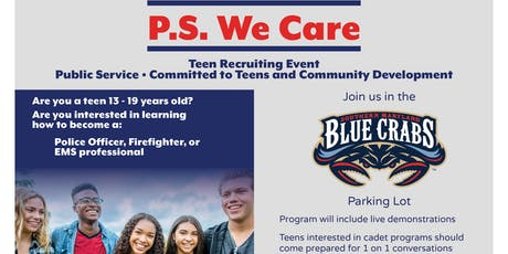 PS We Care - Public Service Teen Recruiting Event tickets