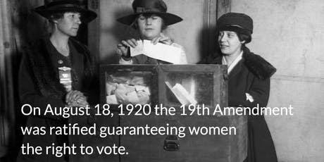 Anniversary of the Ratification of the 19th Amendment tickets