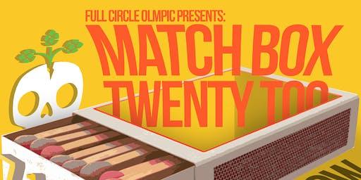 Match Box Twenty Too at Full Circle Olympic