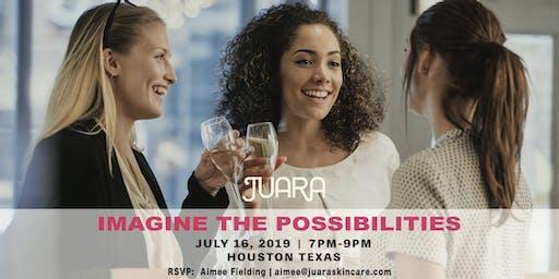 JUARA HOUSTON: Imagine the Possibilities