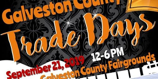 2nd Annual Galveston County Trade Days
