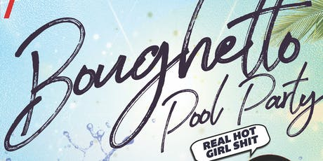 Boughetto Pool Party tickets