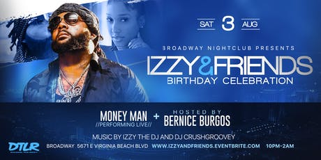 IZZY AND FRIENDS: PERFOMANCE BY MONEYMAN HOSTED BY BERNICE BURGOS tickets