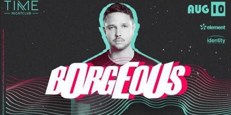 Borgeous at TIME Nightclub Guestlist tickets