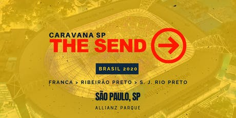 Caravana The Send Brasil SP ingressos
