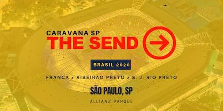 Caravana The Send Brasil SP ingressos
