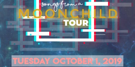 Songs From a Moonchild : Tour tickets