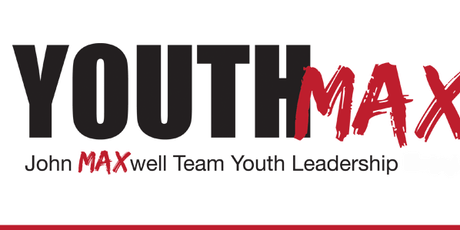YOUTHMAX:  A JOHN MAXWELL LEADERSHIP EVENT:  iLEAD SUMMER YOUTH LEADERSHIP CAMP tickets