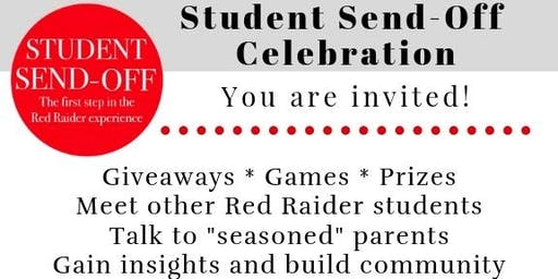 Texas Tech Parents & Students: SEND OFF