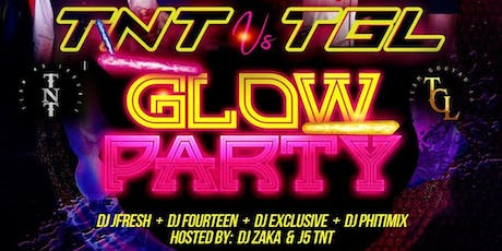 TNT VS TGL GLOW PARTY tickets