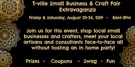 T-ville Small Business & Craft Fair Extravaganza tickets