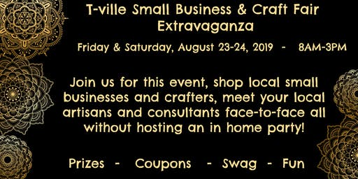 T-ville Small Business & Craft Fair Extravaganza