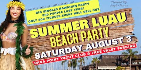 Hawaiian Singles Beach Party, Only 400 Tickets☞ Event Will Sell Out! tickets