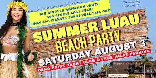 Hawaiian Singles Beach Party, Only 400 Tickets☞ Event Will Sell Out!