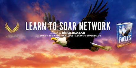 LEARN TO SOAR - POWER UP YOUR LIFE! tickets