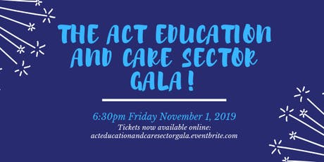 The ACT Education and Care Sector Gala tickets