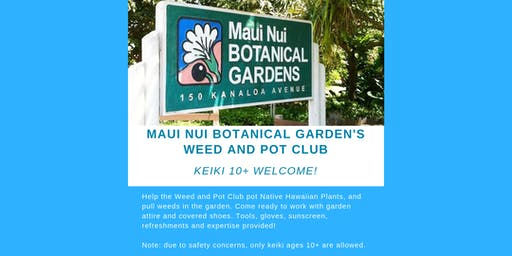 Maui Nui Botanical Garden's Weed & Pot Club