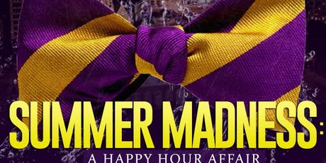 Summer Madness: A Happy Hour Affair tickets