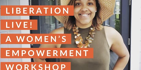 Liberation Live!: A Women's Empowerment Movement tickets