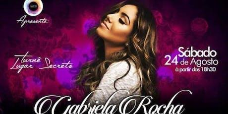 Gabriela Rocha - Turnê Lugar Secreto - Atibaia - Sábado 24 de Agosto ingressos
