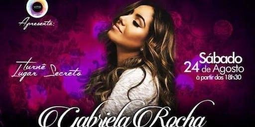 Gabriela Rocha - Turnê Lugar Secreto - Atibaia - Sábado 24 de Agosto