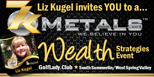 WEALTH STRATEGIES Gold Rush Event LAS VEGAS/SUMMERLIN (GUESTS FREE)
