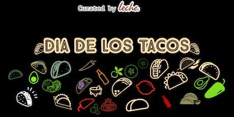 DIA DE LOS TACOS FESTIVAL tickets