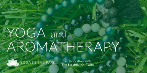 Yoga in the Park + Aromatherapy