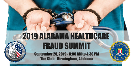 2019 ALABAMA HEALTHCARE FRAUD SUMMIT tickets
