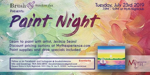 Brush Strokes | A Paint Night at Myth Nightclub - Tuesday, July 23rd 2019
