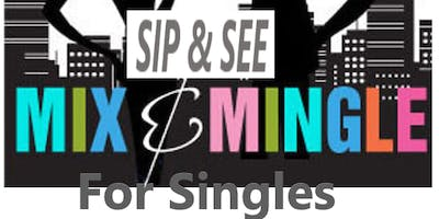 Sip & See / Mix & Mingle for Singles