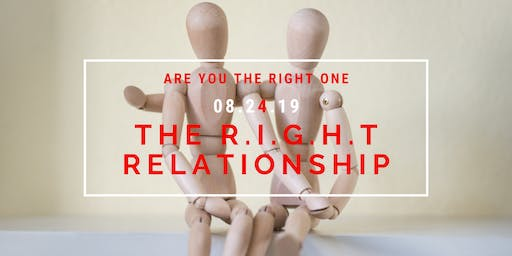 The R.I.G.H.T Relationship