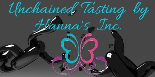 Unchained Tasting by Hanna's Inc