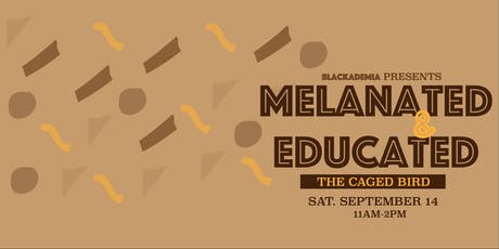 Melanated & Educated tickets