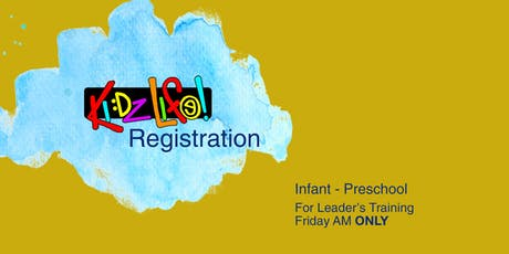 G12 Leadership Training:  Kidz Life Registration tickets
