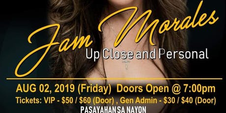 "In Houston - JAM MORALES ""Up Close and Personal"" tickets"