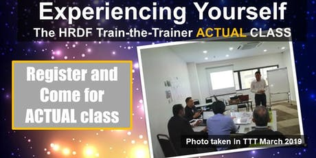 Experiencing the HRDF Train-the-Trainer - ACTUAL CLASS (Not Preview) tickets
