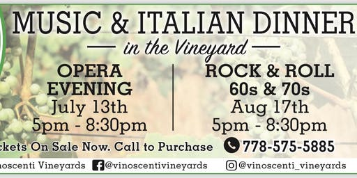 Music & Italian Dinner in the Vineyards - July 13 2019 Opera Evening
