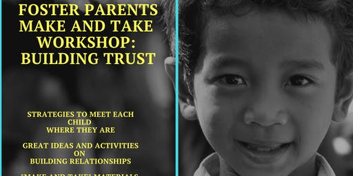 Foster Parents: Make and Take Workshop
