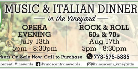 Music & Italian Dinner in the Vineyards - Aug 17, 2019 Rock & Roll (60s & 70s)  tickets