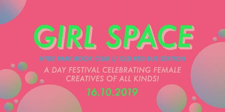 Girl Space tickets