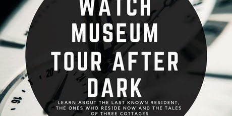 Watch Museum Tour After Dark  tickets