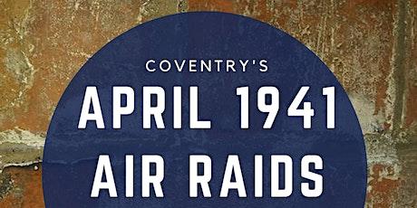 April 1941 Forgotten Air Raids tickets