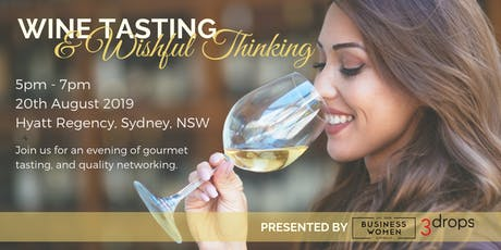 Sydney, Business Women Australia: Wine Tasting and Wishful Thinking tickets