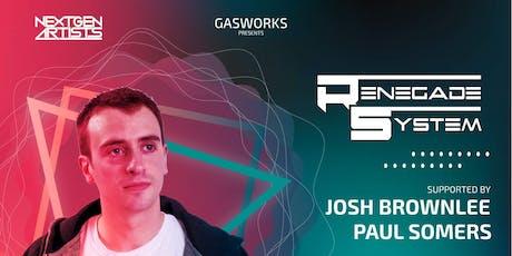 Gasworks Club Presents Renegade System tickets