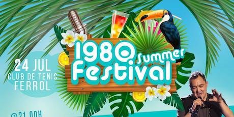 1980 SUMMER FESTIVAL entradas