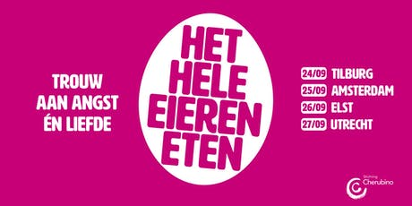 Het hele eieren eten - CREA Theater Amsterdam tickets