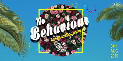 No Behaviour -Day Party (4th Anniversary)